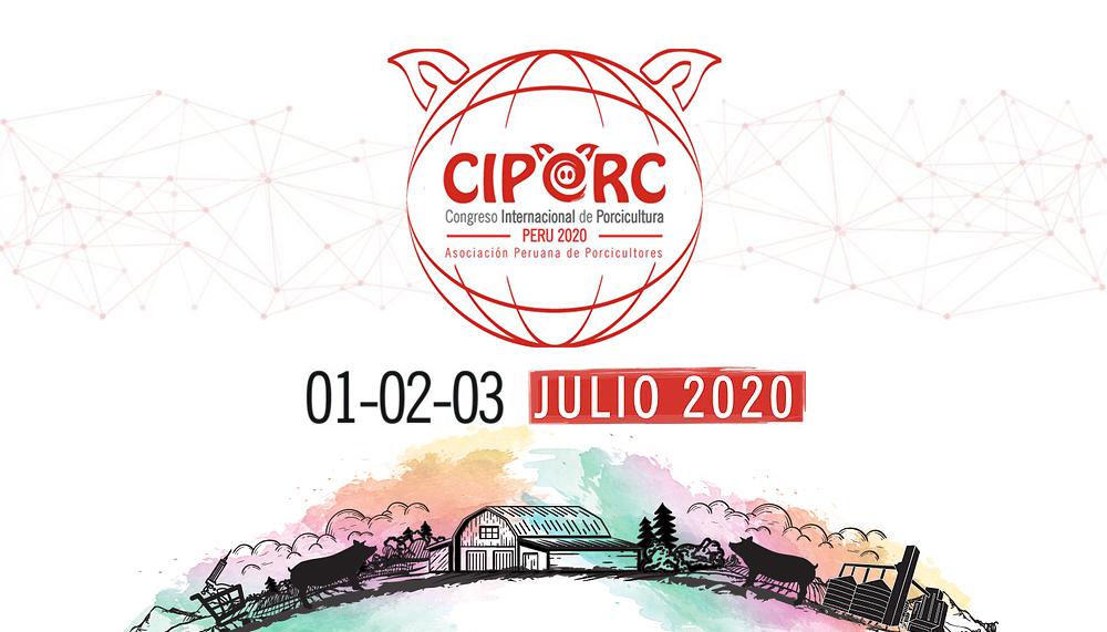 Congreso Internacional de Porcicultura CIPORC Perú 2020