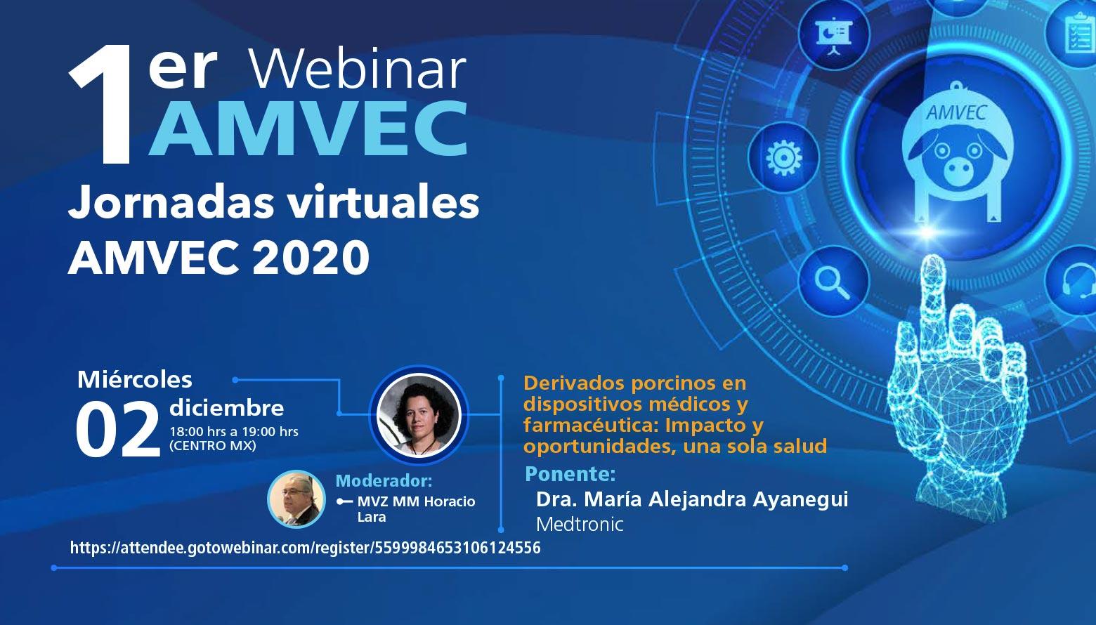 1er Webinar AMVEC 2020: Simposium Peste Porcina Africana y Jornadas Virtuales