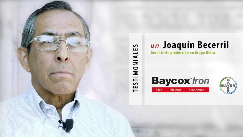 Testimonios Baycox Iron: MVZ. Joaquín Becerril, Gerente de Producción Grupo Delta