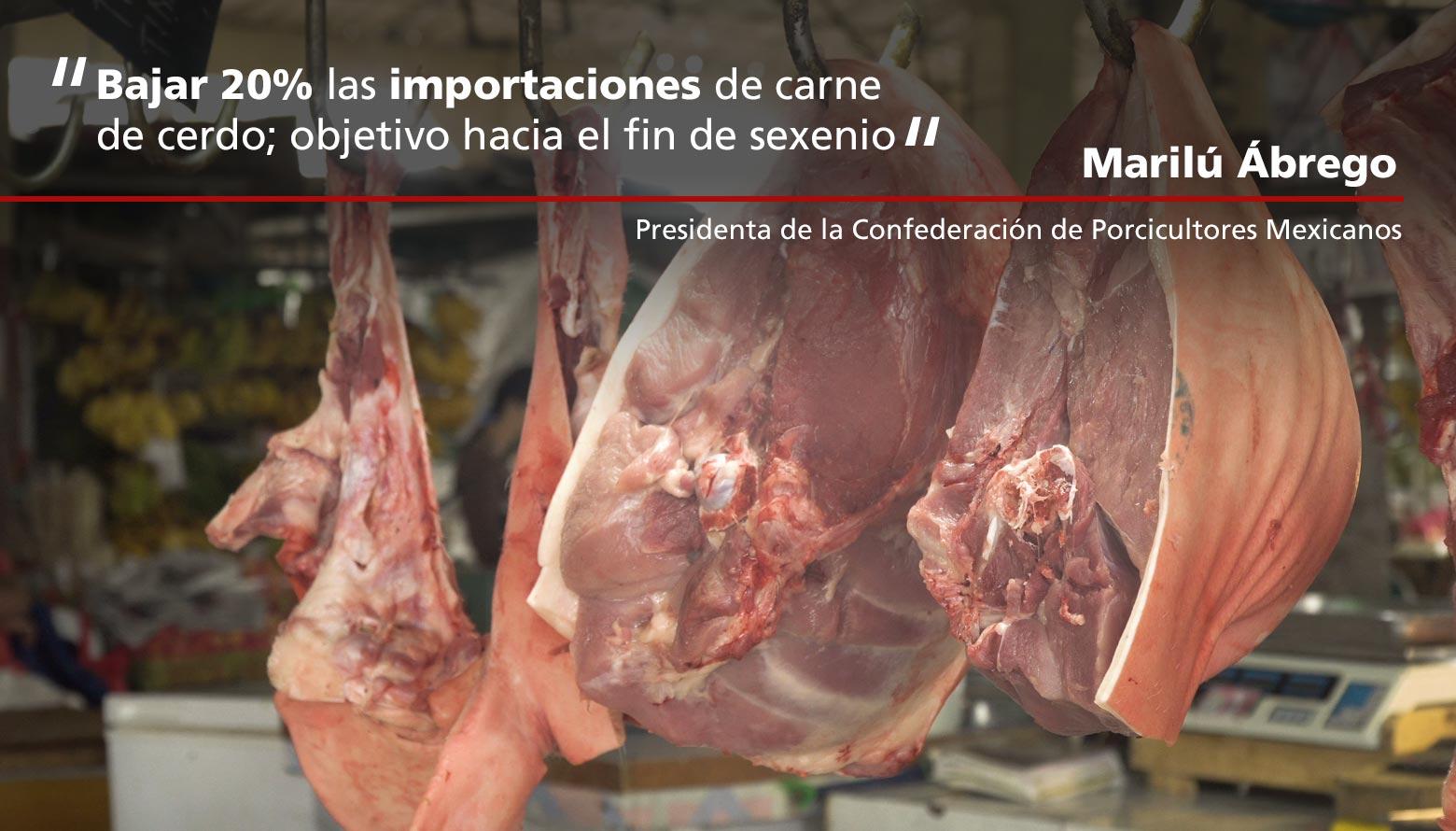 Bajar 20% las importaciones de carne de cerdo; objetivo hacia el fin de sexenio